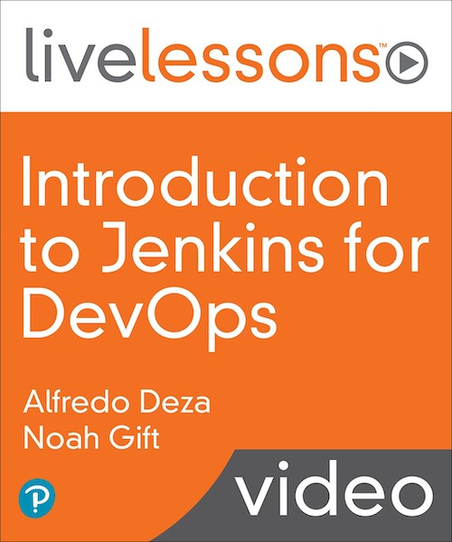 Introduction to Jenkins for DevOps LiveLessons (Video Training)